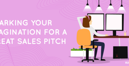 Getting Your Creativity Jumpstarted for Your Sales Pitch