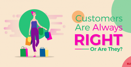 Why 'The Customer Is Always Right' Mentality Is Wrong